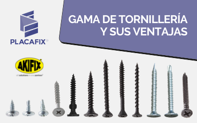 GAMA DE TORNILLERÍA AKIFIX Y SUS 9 VENTAJAS