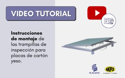 VIDEO-TUTORIAL | COLOCAR TRAMPILLAS DE INSPECCIÓN PYL
